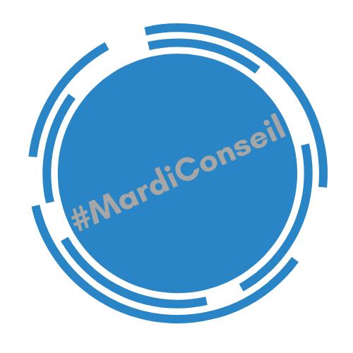 #MardiConseil